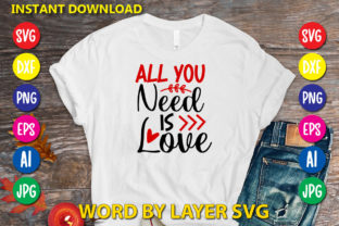 All You Need is Love Graphic Print Templates By RSvgzone