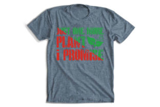 Gardening Quotes T-Shirt Design, Just on Graphic Print Templates By Alif Graphics