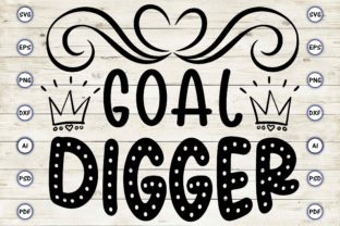 Goal Digger Graphic Print Templates By Craftartdigital21