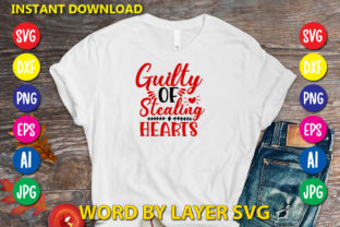 Guilty of Stealing Hearts Graphic Print Templates By RSvgzone
