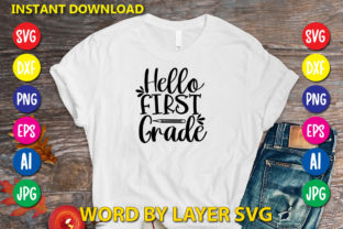 Hello First Grade Graphic Print Templates By RSvgzone