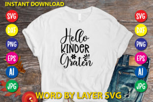 Hello Kinder Graten Graphic Print Templates By RSvgzone