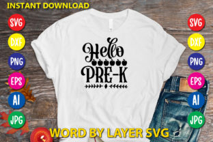 Hello Pre-k Graphic Print Templates By RSvgzone