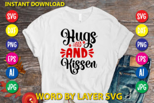 Hugs and Kissen Graphic Print Templates By RSvgzone