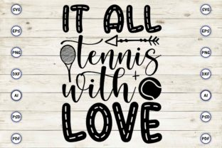 It All  Tennis with Love Graphic Print Templates By Craftartdigital21