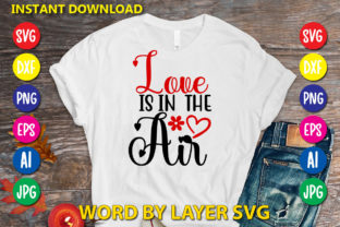 Love is in  the Air Graphic Print Templates By RSvgzone