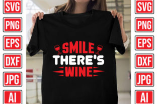 Smile, There's Wine Graphic Print Templates By Creative Studio20