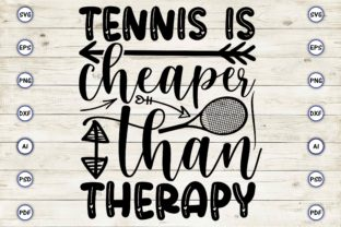 Tennis is Cheaper Than Therapy Graphic Print Templates By Craftartdigital21