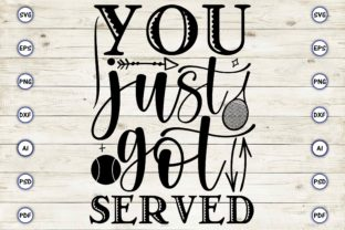 You Just Got Served Graphic Print Templates By Craftartdigital21