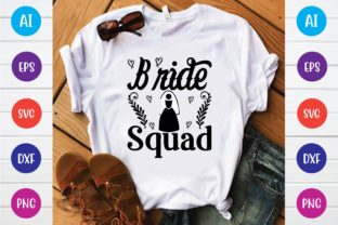 Print on Demand: Bride Squad Svg Graphic Print Templates By selinab157