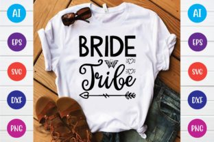Print on Demand: Bride Tribe Svg Graphic Print Templates By selinab157