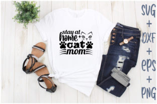 Print on Demand: Stay at Home Cat Mom Graphic Print Templates By Creative_Artist
