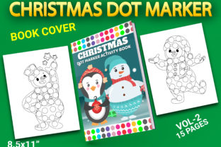 Print on Demand: Christmas Dot Marker Pages with Cover Graphic Coloring Pages & Books Kids By Simran Store
