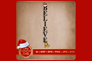 Print on Demand: Believe Christmas Graphic Santa Hat Bell Graphic Crafts By Caty Catherine