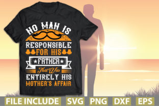 No Man is Responsible for His Father. Th Graphic Print Templates By Creative Art