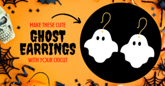 Make These Cute Ghost Earrings with Your Cricut