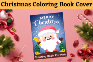 Christmas Coloring Book Cover for KDP Graphic Coloring Pages & Books By POD Helper BD