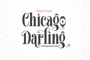 Print on Demand: Chicago Darling Serif Font By gatype