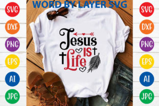 Jesus is Life Svg Design Graphic Print Templates By SvgHouse