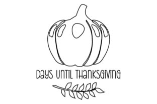 Counting Down to Thanksiving Thanksgiving Craft Cut File By Creative Fabrica Crafts