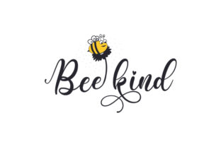 Bee Kind Quotes Craft Cut File By Creative Fabrica Crafts