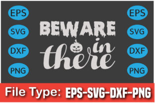 Halloween Svg Design, Beware in There Graphic Print Templates By Mb Designer