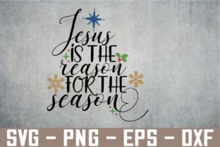 Jesus is the Reason for the Season SVG Graphic Graphic Templates By terrandcq