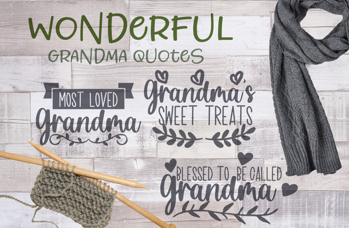 Free SVG quotes for grandma