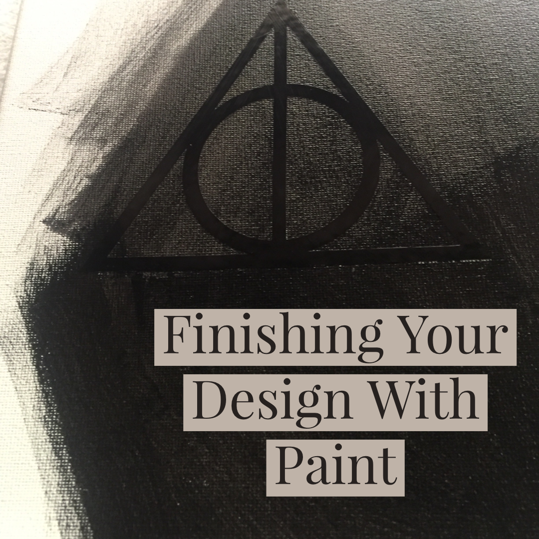Finishing your design with paint