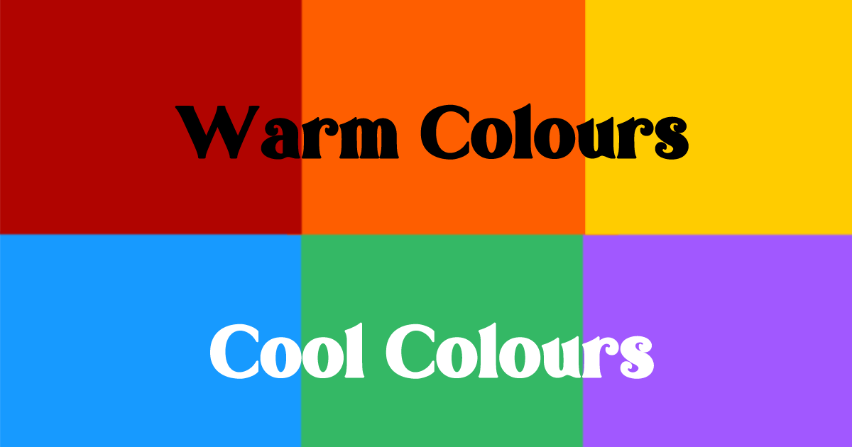 Warm and Cool Colours