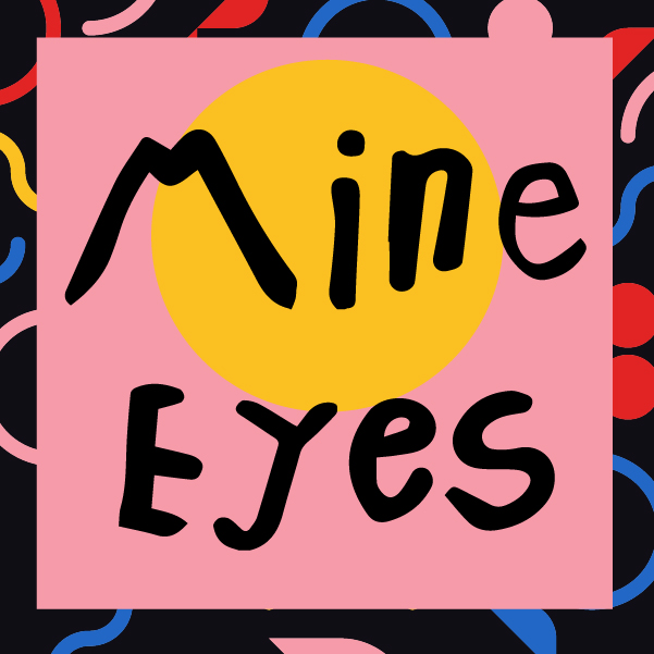 Mine Eyes Design